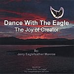 Jerry Eaglefeather Monroe Dance With The Eagle