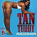 Aidonia Tan Tuddy - Ep