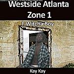 Kay Kay F Witcha Boy