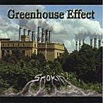 Greenhouse Effect Smokin'!