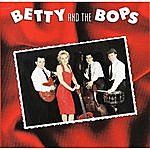 Betty Betty And The Bops