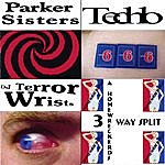 Parker Sisters A Homewreckerds 3-Way Split