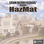 Hazmat Cream Factory Presents Hazmat