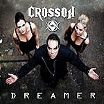 Crosson Dreamer