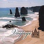 Goose Vargis Voyage