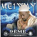 Meiway 9ème Commandement (900% Zoblazo)