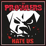 The Prowlers Hate Us Ep