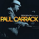 Paul Carrack From Now On