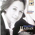 Delphine Haidan Mozart, Schubert & Strauss: Delphine Haidan