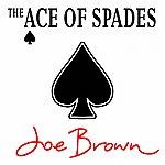 Joe Brown The Ace Of Spades