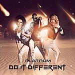 Platnum Do It Different