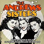 The Andrews Sisters Rum And Coca Cola Et Leurs Plus Belles Chansons (Remasterisé)