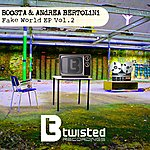 Boosta Fake World - Ep, Vol. 2