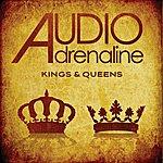 Audio Adrenaline Kings & Queens Single