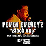 Peven Everett Black Boy (Mark Stone & Terry Lex Mixes)