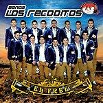 Banda Los Recoditos El Free