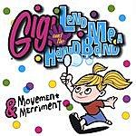 Gigi Movement & Merriment