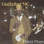 Godfather MC Cd Single Power Plays