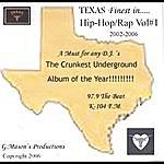 G. Mason's Productions Da Crunkest Underground Album Of The Year!!!!