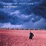 Doug Jamieson Country Matters