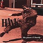 Hank The Power & Beauty