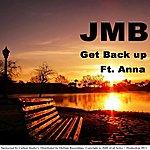 Jmb Get Back Up (Christina Edkins Remembrance) [Feat. Anna]