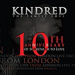 Kindred The Family Soul Live From London (10th Anniversary Of Surrender To Love)