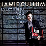 Jamie Cullum Everything You Didn't Do