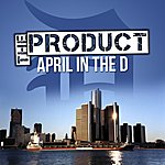 The Product April In The D