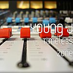 Young J Timeless Zone