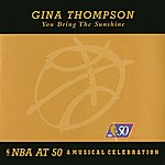 Gina Thompson You Bring The Sunshine - Nba At 50: A Musical Celebration