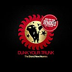 The Brand New Heavies Dunk Your Trunk Remixed