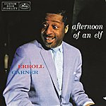Erroll Garner Afternoon Of An Elf