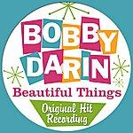 Bobby Darin Beautiful Things