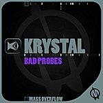 Krystal Bad Probes