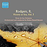 Robert Russell Bennett Rodgers: Victory At Sea, Vol. 3