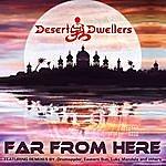 Desert Dwellers Far From Here