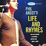 Phil Angotti Life And Rhymes