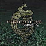 The Gecko Club Evergreen