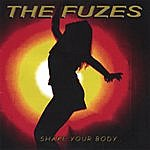 The Fuzes Shake Your Body