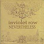 Inviolet Row Nevertheless