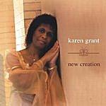 Karen Grant New Creation