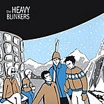 The Heavy Blinkers The Heavy Blinkers