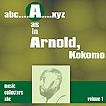 Kokomo Arnold A As In Arnold, Kokomo (Volume 1)