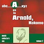 Kokomo Arnold A As In Arnold, Kokomo (Volume 2)