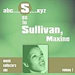 Maxine Sullivan S As In Sullivan, Maxine (Volume 1)