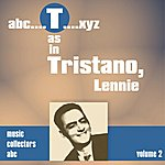 Lennie Tristano T As In Tristano, Lennie (Volume 2)