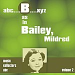 Mildred Bailey B As In Bailey, Mildred (Volume 2)