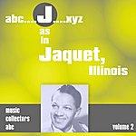 Illinois Jacquet J As In Jacquet, Illinois (Volume 2)