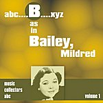 Mildred Bailey B As In Bailey, Mildred (Volume 1)